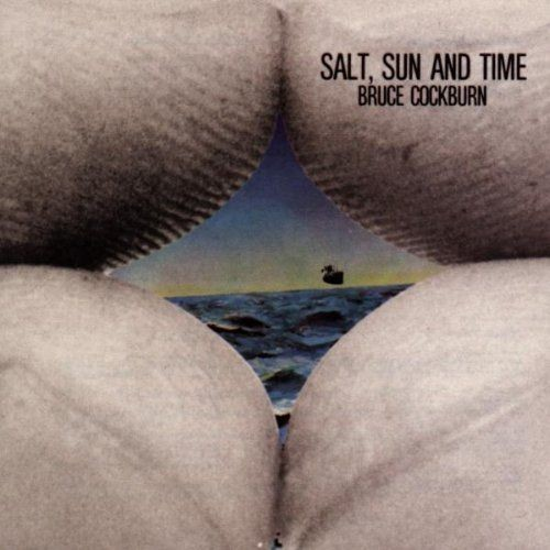 Bruce Cockburn - Salt, Sun & Time (1974) 320 Kbps