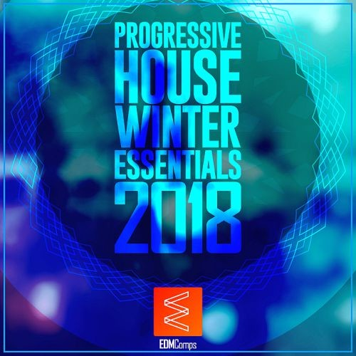 Various Artists - Progressive House Winter Essentials (2018)