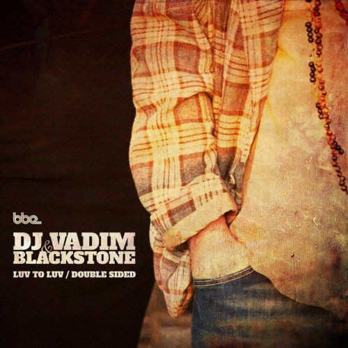 DJ Vadim - Luv 2 Luv / Double Sided (2017)