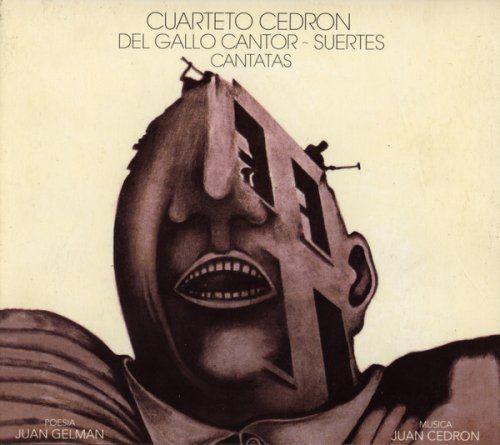 Cuarteto Cedrón - Del Gallo Cantor - Suertes (Cantatas) (2015)