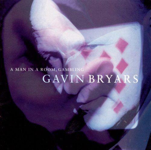 Gavin Bryars - A Man In A Room, Gambling (1998)