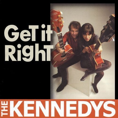 The Kennedys - Get it Right (2002)