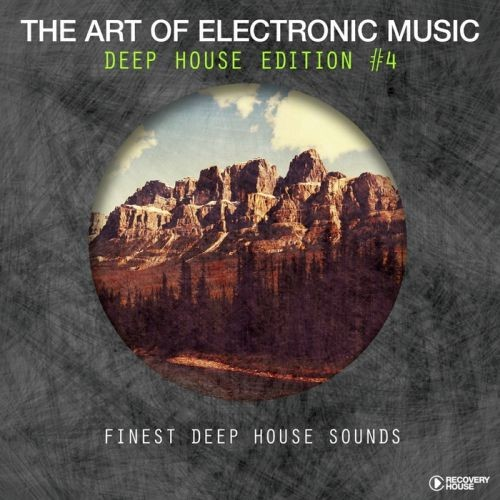 Various Artists - The Art Of Electronic Music - Deep House Edition Vol. 4 (2018)