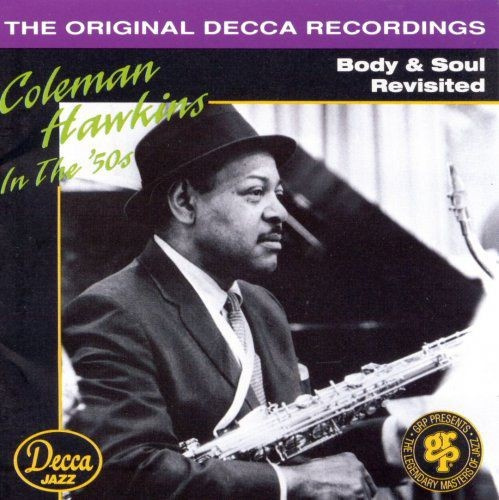 Coleman Hawkins - Body & Soul Revisited (1993)