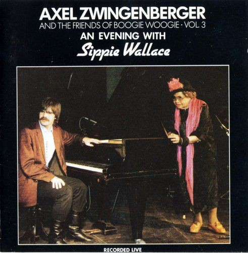 Axel Zwingenberger, Sippie Wallace ?- An Evening With Sippie Wallace (1992)