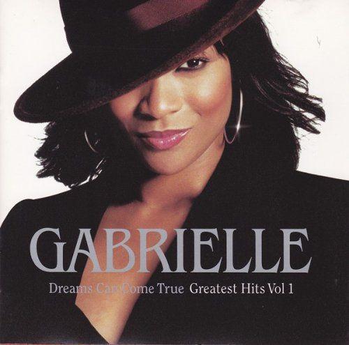 Gabrielle - Dreams Can Come True, Greatest Hits Vol. 1 (2001) FLAC