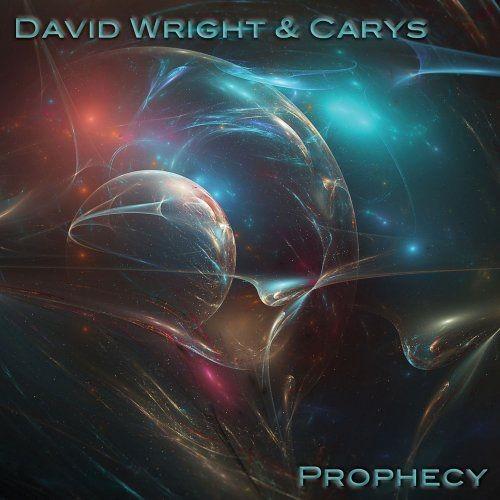 David Wright & Carys - Prophecy (2017)