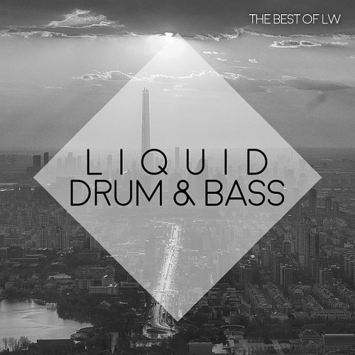 Various Artists - Best of LW Liquid Drum and Bass II (2018)