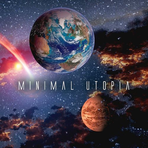 Various Artists - Minimal Utopia (2018)