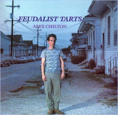 Alex Chilton - Feudalist Tarts (1985) Vinyl Rip