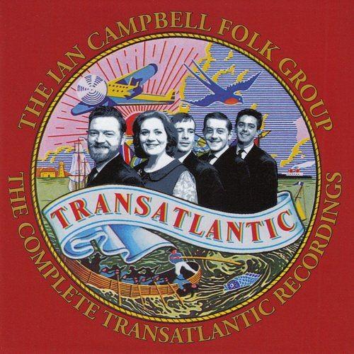 The Ian Campbell Folk Group - The Complete Transatlantic Recordings (4CD Box-Set) (2016) 320 kbps