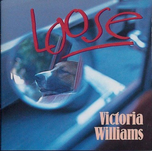 Victoria Williams - Loose (1994)