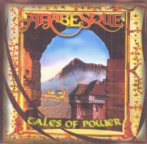 Arabesque - Tales Of Power (1973-79/2002)
