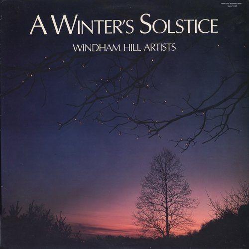 Windham Hill Artists - A Winter's Solstice (1985) LP Full Album