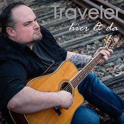 Traveler - Hier Und Da (2018)