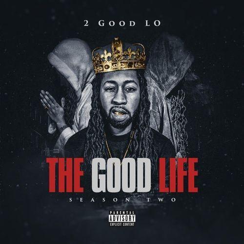 2 Good Lo - The Good Life: Season Two (2018)