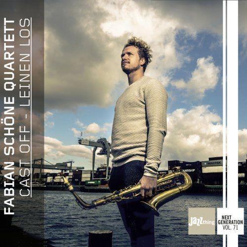 Fabian Schöne Quartett - Cast off - Leinen Los (Jazz Thing Next Generation Vol. 71) (2018)