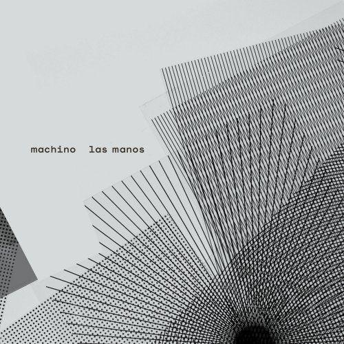 Machino - Las Manos (2018)