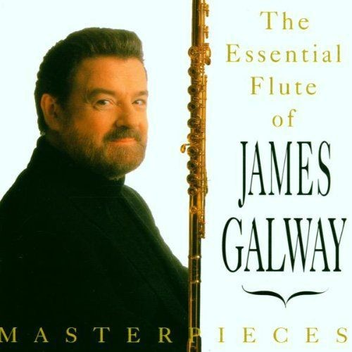 James Galway - Masterpieces: The Essential Flute Of James Galway (1993)