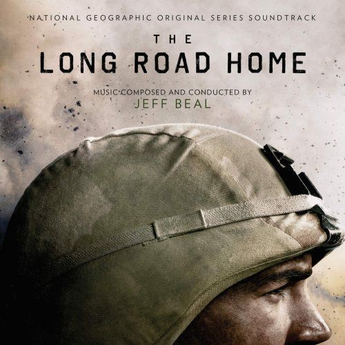 Jeff Beal - The Long Road Home (National Geographic Original Series Soundtrack) (2018) Full Album