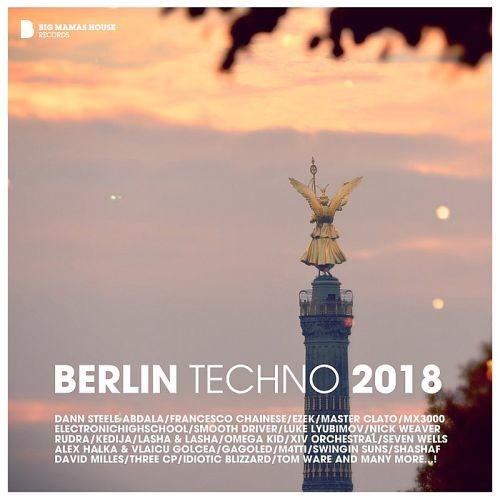 Various Artists - Berlin Techno (2018)