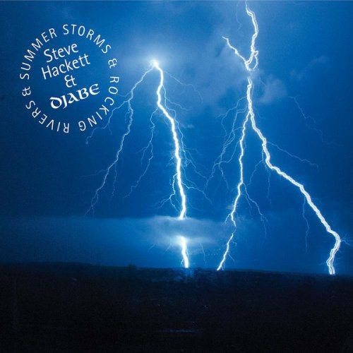 Djabe & Steve Hackett - Summer Storms And Rocking Rivers (2017) FLAC Full Album