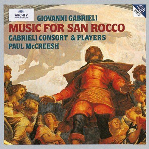Gabrieli Consort & Players, Paul McCreesh - Gabrieli: Music For San Rocco (1996) Full Album