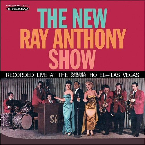 Ray Anthony - The New Ray Anthony Show (2017)