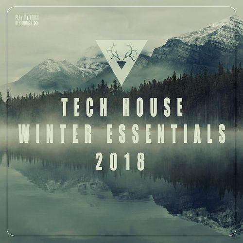Various Artists - Tech House Winter Essentials (2018) Full Album