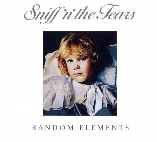 Sniff 'n' the Tears - Random Elements (2017)