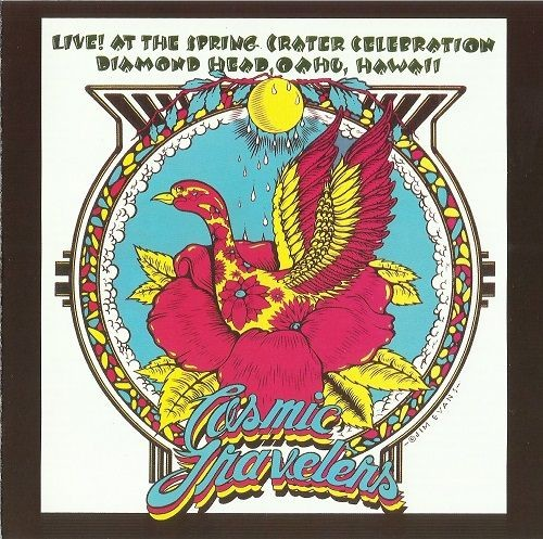 Cosmic Travelers - Live! At the Spring Crater Celebration Diamond Head, Oahu, Hawaii (Reissue) (1972...