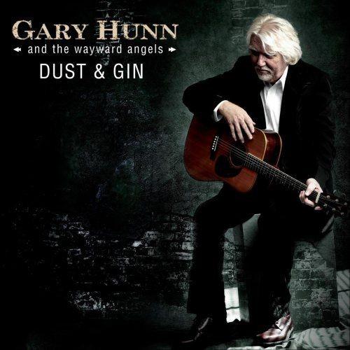 Gary Hunn & The Wayward Angels - Dust & Gin (2018) Full Album