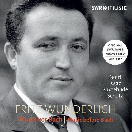 Fritz Wunderlich - Music Before Bach (2018)