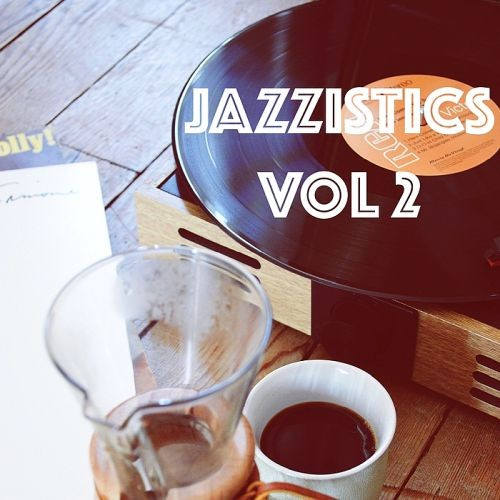 Various Artists - Jazzistics Vol. 2 (2018) Full Album