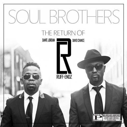Ruff Endz - Soul Brothers (2018)