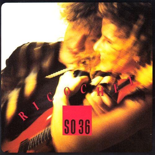 SO 36 - Ricochet (1989)