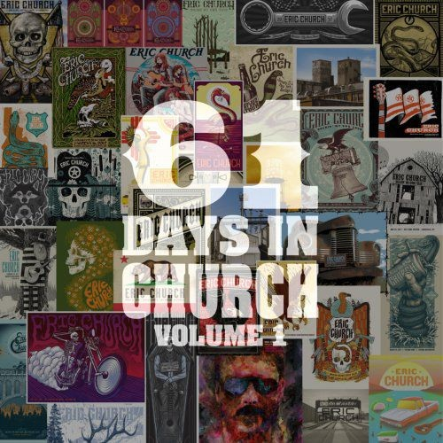 Eric Church - 61 Days In Church, Vol. 1, Vol. 2, Vol. 3 & Vol. 4 (2017)