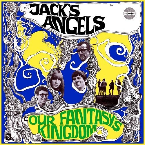Jack's Angels - Our Fantasy's Kingdom (1967) Vinyl Rip