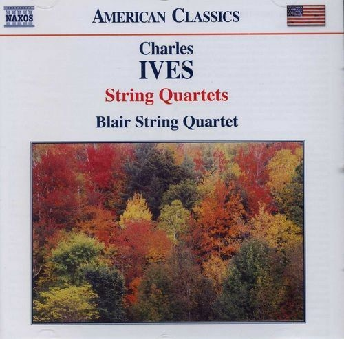 Blair String Quartet - Charles Ives: String Quartets (2006) Full Album