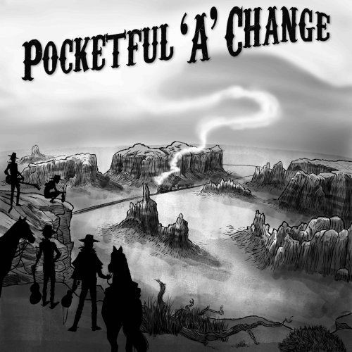 Pocketful 'A' Change - Change 'A' Coming (2018)