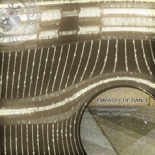 VA - Embassy Of Dance: Best Electronic Berlin Techno Club Guide (2018)
