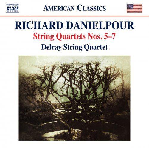 Delray String Quartet - Richard Danielpour: String Quartets Nos. 5-7 (2018)