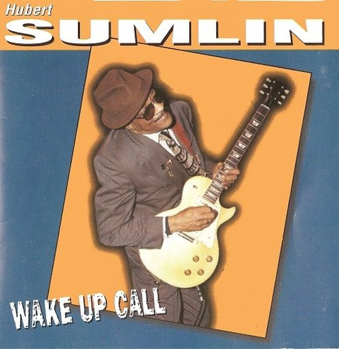 Hubert Sumlin - Wake Up Call (1998) Lossless