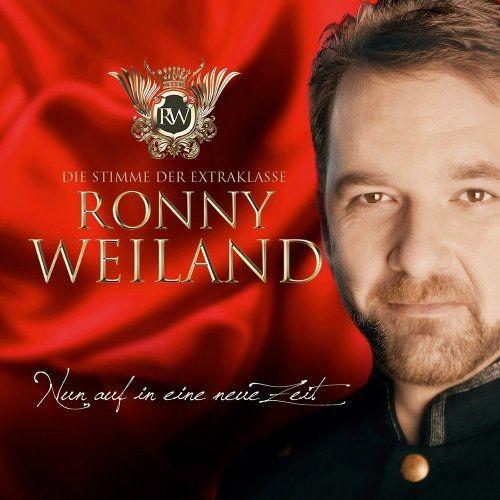 Ronny Weiland - Nun Auf in Eine Neue Zeit (2015)