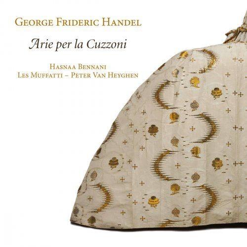 Peter van Heyghen, Les Muffatti & Hasnaa Bennani - Handel: Arie per la Cuzzoni (2016) [Hi-Res]