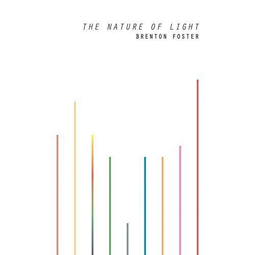 Brenton Foster - The Nature Of Light (2017)