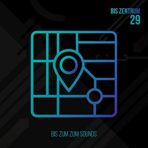 Various Artists - Bis Zentrum 29 (2018)