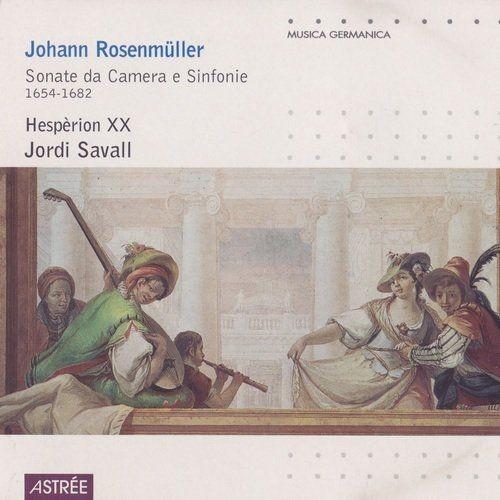 Hesperion XX, Jordi Savall - Johann Rosenmuller: Sonate da e Sinfonie (1654-1682) (2002)