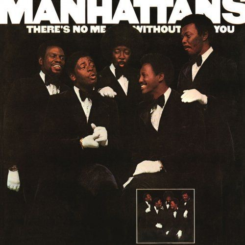 The Manhattans - There's No Me Without You (Expanded Edition) (1973/2016) [Hi-Res]