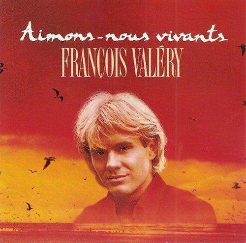 François Valéry - Aimons-nous vivants (1989)